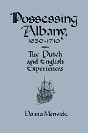 Possessing Albany, 1630–1710