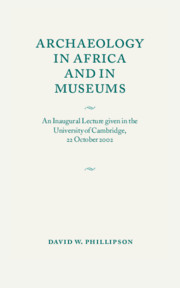 Archaeology in Africa and in Museums