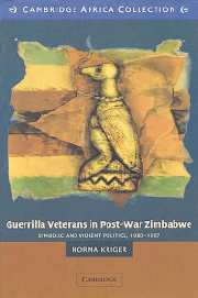Guerrilla Veterans in Post-war Zimbabwe