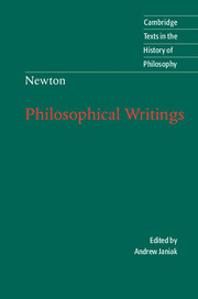 Isaac Newton: Philosophical Writings