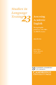 Assessing Academic English: Testing English Proficiency 1950-1989 - The IELTS Solution