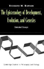 The Epistemology of Development, Evolution, and Genetics