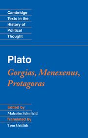 Plato: Gorgias, Menexenus, Protagoras