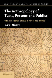 The Anthropology of Texts, Persons and Publics