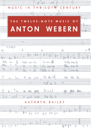 The Twelve-Note Music of Anton Webern