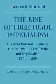 The Rise of Free Trade Imperialism