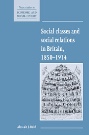 Social Classes and Social Relations in Britain 1850–1914