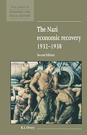 The Nazi Economic Recovery 1932–1938