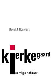 Kierkegaard as Religious Thinker