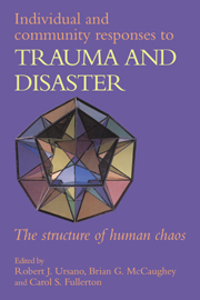 Individual and Community Responses to Trauma and Disaster