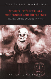 Women Intellectuals, Modernism, and Difference