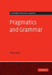 Pragmatics and Grammar