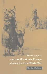 State, Society and Mobilization in Europe during the First World War