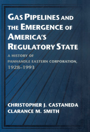 Gas Pipelines and the Emergence of America's Regulatory State