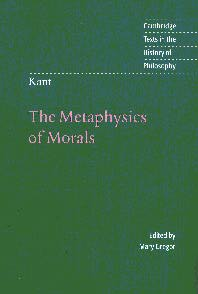 Kant: The Metaphysics of Morals