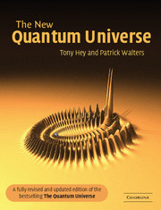 The New Quantum Universe