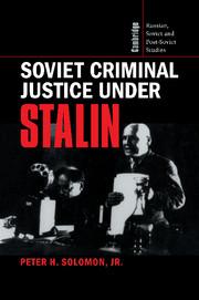 Soviet Criminal Justice under Stalin