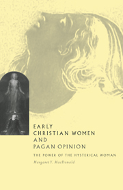 Early Christian Women and Pagan Opinion