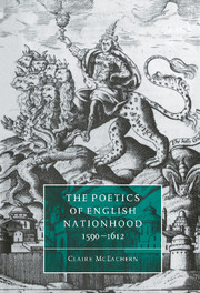 The Poetics of English Nationhood, 1590–1612