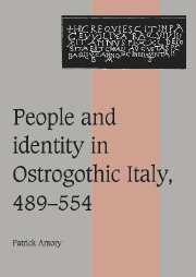 People and Identity in Ostrogothic Italy, 489–554