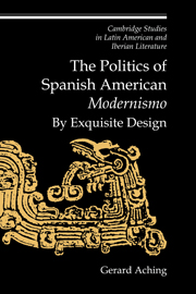 The Politics of Spanish American 'Modernismo'