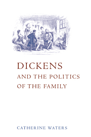 Dickens and the Politics of the Family