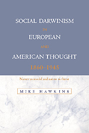 Social Darwinism in European and American Thought, 1860–1945
