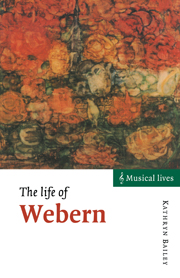 The Life of Webern