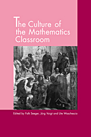 The Culture of the Mathematics Classroom