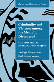 Criminality and Violence among the Mentally Disordered