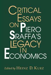 Critical Essays on Piero Sraffa's Legacy in Economics