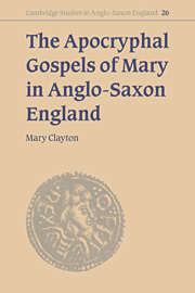 The Apocryphal Gospels of Mary in Anglo-Saxon England