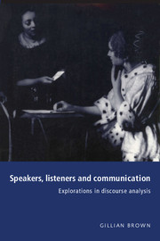 Speakers, Listeners and Communication