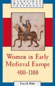 Women in Early Medieval Europe, 400–1100