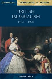 British Imperialism 1750–1970