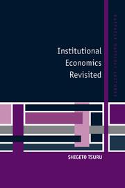 Institutional Economics Revisited