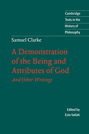 Samuel Clarke: A Demonstration of the Being and Attributes of God
