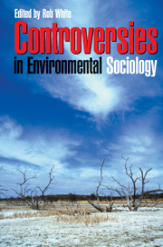 Controversies in Environmental Sociology