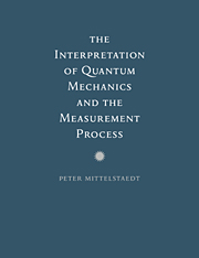 The Interpretation of Quantum Mechanics and the Measurement Process