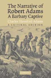 The Narrative of Robert Adams, A Barbary Captive