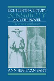 Eighteenth-Century Sensibility and the Novel