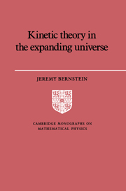 Kinetic Theory in the Expanding Universe