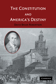 The Constitution and America's Destiny