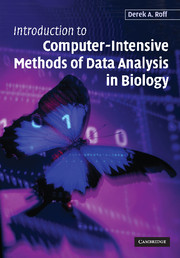 Introduction to Computer-Intensive Methods of Data Analysis in Biology