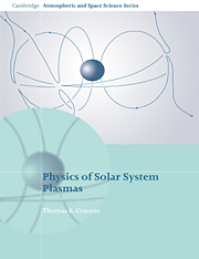 Physics of Solar System Plasmas