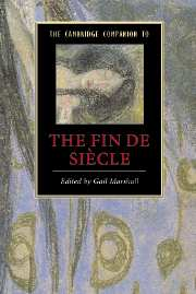The Cambridge Companion to the Fin de Siècle