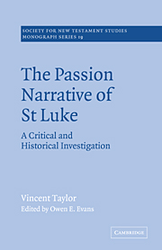 The Passion Narrative of St Luke