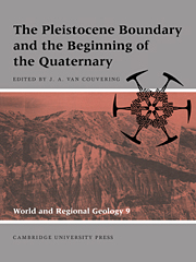 The Pleistocene Boundary and the Beginning of the Quaternary