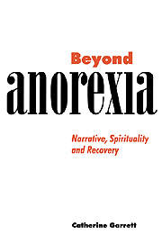 Beyond Anorexia
