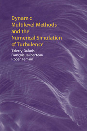 Dynamic Multilevel Methods and the Numerical Simulation of Turbulence
